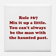 Rule #67 Tile Coaster