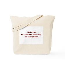 Rule #60 Tote Bag