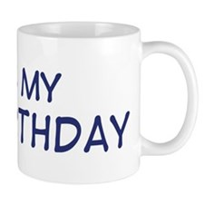 Its my 1st Birthday Mug