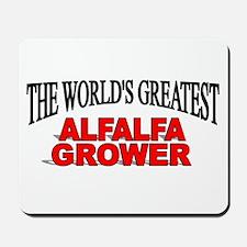 """The World's Greatest Alfalfa Grower"" Mousepad"