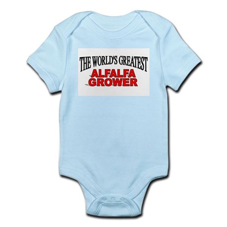 """The World's Greatest Alfalfa Grower"" Infant Bodys"