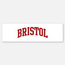 BRISTOL (red) Bumper Bumper Bumper Sticker