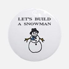 Let's Build a Snowman Ornament (Round)