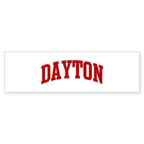 DAYTON (red) Bumper Sticker