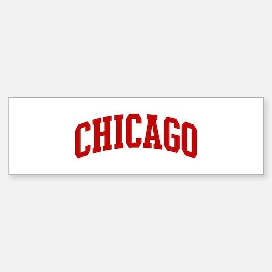 CHICAGO (red) Bumper Bumper Bumper Sticker