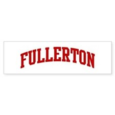 FULLERTON (red) Bumper Bumper Sticker