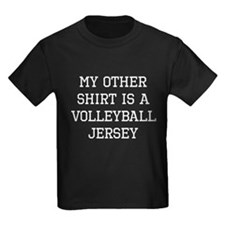 My Other Shirt Is A Volleyball Jersey T-Shirt