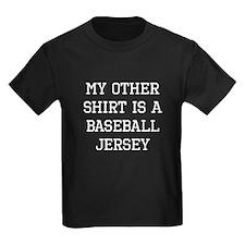 My Other Shirt Is A Baseball Jersey T-Shirt