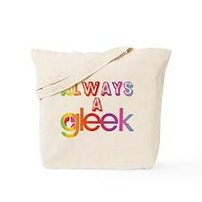 Always a Gleek Tote Bag