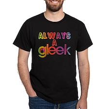 Always a Gleek T-Shirt
