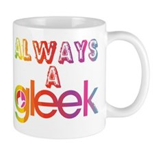 Always a Gleek Mug