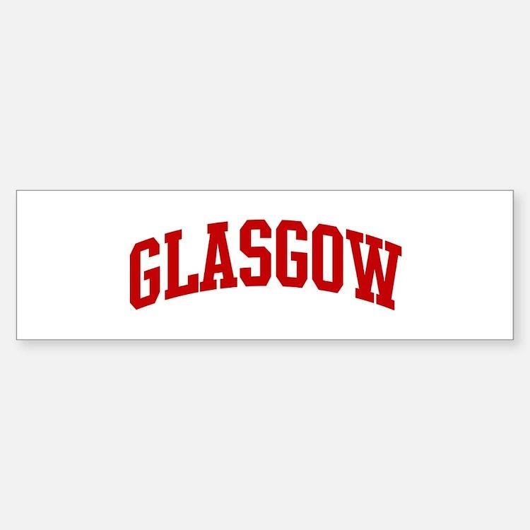 GLASGOW (red) Bumper Bumper Bumper Sticker