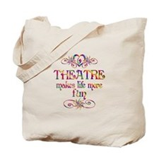Theatre More Fun Tote Bag