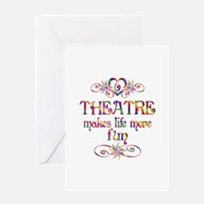 Theatre More Fun Greeting Card