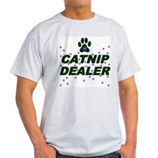 CATNIP DEALER T-Shirt