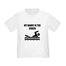 My Daddy Is The Coach Swimming T-Shirt