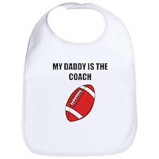 My Daddy Is The Coach Football Bib