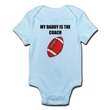 My Daddy Is The Coach Football Body Suit