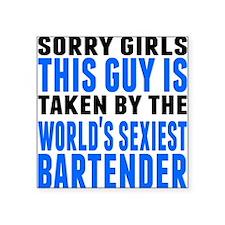 Taken By The Worlds Sexiest Bartender Sticker