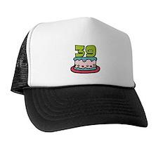 39 Year Old Birthday Cake Trucker Hat