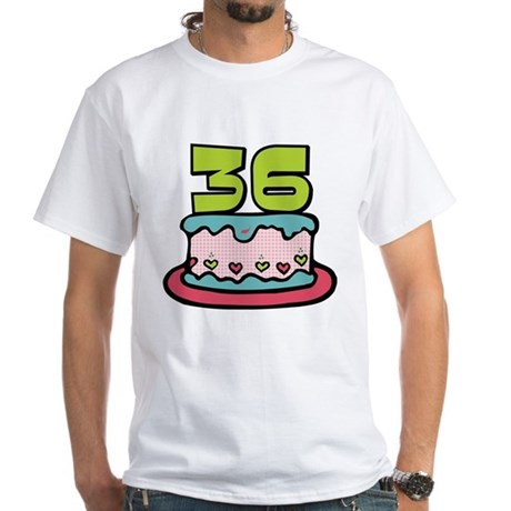 36 year old birthday cake white t shirt 36 year old for T shirts for 15 year olds