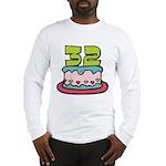 32 Year Old Birthday Cake Long Sleeve T-Shirt