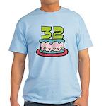 32 Year Old Birthday Cake Light T-Shirt