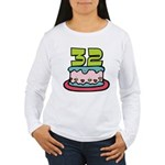 32 Year Old Birthday Cake Women's Long Sleeve Tee