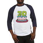 30 Year Old Birthday Cake Baseball Jersey