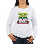 30 Year Old Birthday Cake Women's Long Sleeve Tee