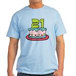21 Year Old Birthday Cake Light T-Shirt