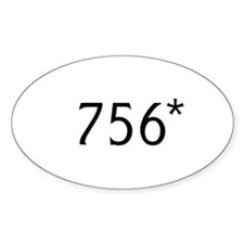 Bonds hits 756* - Oval Decal
