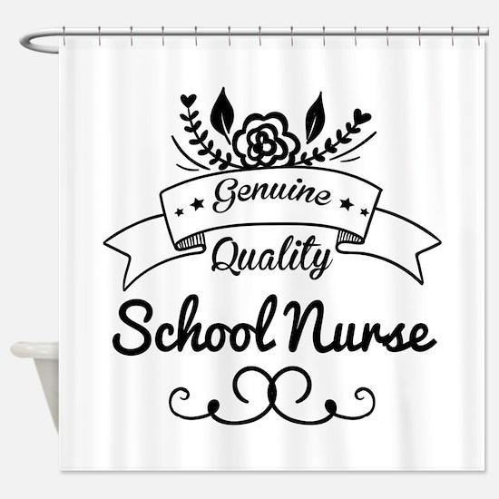 Genuine Quality School Nurse Shower Curtain