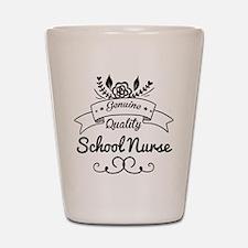Genuine Quality School Nurse Shot Glass