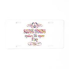 Square Dancing More Fun Aluminum License Plate