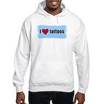 I LOVE TATTOOS Hooded Sweatshirt
