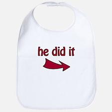 He Did It (R) - Bib
