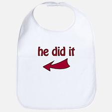 He Did It (L) - Bib