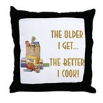 The Older I Get... Throw Pillow