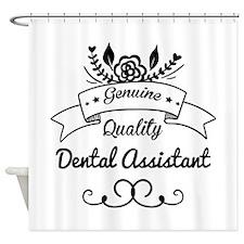 Genuine Quality Dental Assistant Shower Curtain