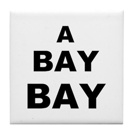 A Bay BAY Tile Coaster