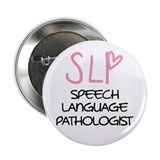 Speech language pathologist Buttons