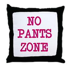 No Pants Zone Pillow Throw Pillow