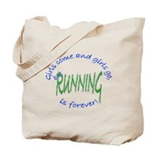 girls come and go running Tote Bag