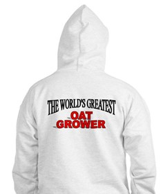 """The World's Greatest Oat Grower"" Hoodie"