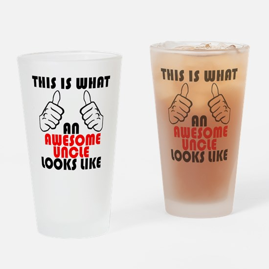 What An Awesome Uncle Looks Like Drinking Glass