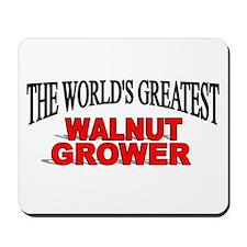 """The World's Greatest Walnut Grower"" Mousepad"
