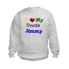 I LOVE MY UNCLE Sweatshirt