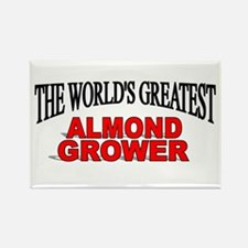"""""""The World's Greatest Almond Grower"""" Rectangle Mag"""