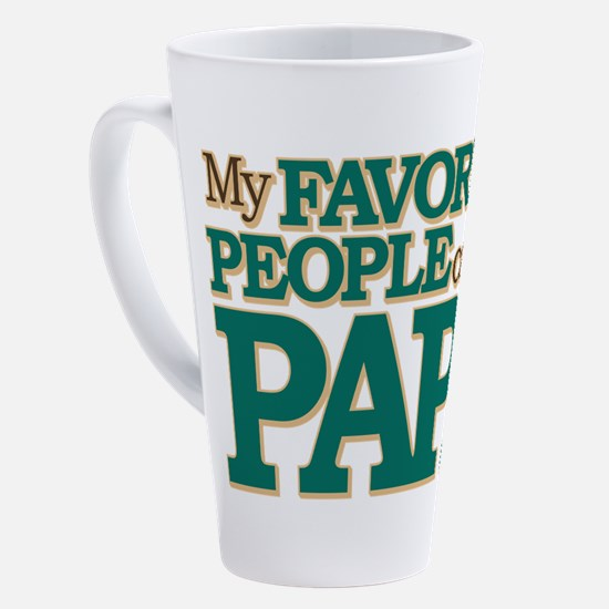 My Favorite People Call Me Papa 17 oz Latte Mug